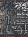 Proportion and Style in Ancient Egyptian Art, Robins, Gay, 0292770642