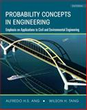 Probability Concepts in Engineering : Emphasis on Applications to Civil and Environmental Engineering, Tang, Wilson H. and Ang, Alfredo H. S., 047172064X