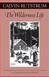 The Wilderness Life 9780816640645