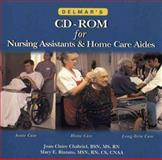 Delmar's CD-ROM for Nursing Assistants and Home Care Aides, Chabriel, Joan Claire and Rizzuto, Mary E., 0827390645