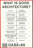 OASE 90: What Is Good Architecture?, , 946208064X