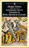 A Connecticut Yankee in King Arthur's Court, Mark Twain, 0140430644