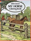 My Horse Coloring Book, John Green, 0486280640