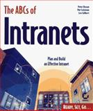 The ABCs of Intranets, Peter Dyson and Pat Coleman, 0782120644