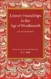 Literary Friendships in the Age of Wordsworth : An Anthology, , 1107450640