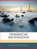 Hebräische Archäologie, Immanuel Benzinger, 1144390648