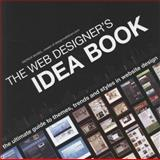 The Web Designer's Idea Book, Patrick Mcneil and Patrick McNeil, 1600610641