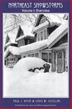 Northeast Snowstorms, Kocin, Paul J. and Uccellini, Louis W., 1878220640