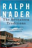 The Seventeen Traditions, Ralph Nader, 0062210645