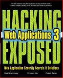 Hacking Exposed Web Applications, Scambray, Joel and Liu, Vincent, 0071740643