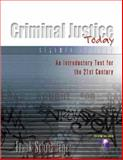 Criminal Justice Today : An Introductory Text for the Twenty-First Century, Schmalleger, Frank M., 0130450642