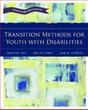 Transition Methods for Youth with Disabilties, Aspel, Nellie and Everson, Jane, 0131130641