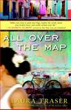 All over the Map, Laura Fraser, 0307450643