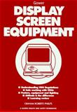 Display Screen Equipment, Roberts-Phelps, Graham, 0566080648