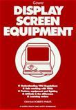 Display Screen Equipment, Roberts-Phelps, Graham, 0566080648