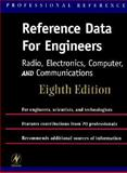 Reference Data for Engineers Radio, Electronics, Computer and Communications, , 0750670649