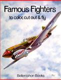 Famous Fighters-Coloring Book, Bellerophon Books, 0883880644