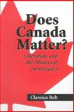 Does Canada Matter?, Clarence Bolt, 0921870647