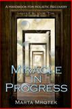 Miracle in Progress, Marta Mrotek, 1484020642