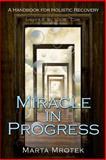 Miracle in Progress, Marta Mrotek, 1484020642