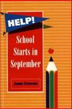 Help! School Starts in September 9781550590647