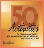 50 Activities for Administrative, Secretarial, and Support Staff, Sanson, Elizabeth and Newton, Christine, 1599960648