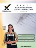 GACE Early Childhood Education 001, 002, Sharon A. Wynne, 1607870649