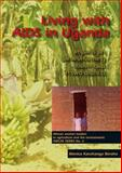 Living with AIDS in Uganda : Impacts on banana-farming households in two Districts, Karnhanga Beraho, Monica, 9086860648