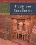 Traditions and Encounters: A Global Perspective : Volume A: from the Beginning To 1000, Bentley, Jerry and Ziegler, Herbert, 0073330647