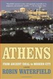 Athens, Robin Waterfield, 0465090648
