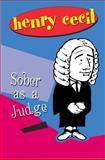 Sober As a Judge, Henry Cecil, 1842320645