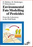 Environmental Fate of Pesticides - Mathematical Models, Parameter Identification, Regionalization : From the Laboratory to the Field Scale, Richter, Otto and Diekkrüger, Bernd, 3527300643