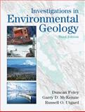 Investigations in Environmental Geology, Foley, Duncan D. and McKenzie, Garry D., 013142064X