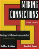 Making Connections : Readings in Relational Communication, , 0195330641
