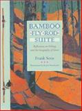 Bamboo Fly Rod Suite, Frank Soos, 0820320641