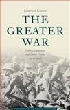 The Greater War : Other Combatants and Other Fronts, 1914-1918, , 113736064X