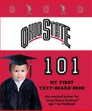 Ohio State 101, Brad M. Epstein, 1607300648