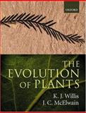 The Evolution of Plants, Willis, K. J. and McElwain, J. C., 0198500653