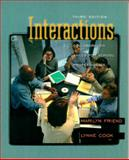 Interactions : Collaboration Skills for School Professionals, Friend, Marilyn Penovich and Cook, Lynne, 0801330653