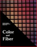 Color and Fiber, Patricia Lambert and Mary G. Fry, 0887400655