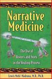Narrative Medicine, Lewis Mehl-Madrona, 1591430658