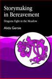 Storymaking in Bereavement, Gersie, Alida, 1853020656