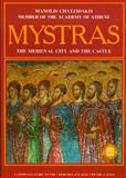 Mystras - the Medieval City and Castle, Chatzidakis, Manolis, 9602130652