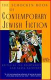 The Schocken Book of Contemporary Jewish Fiction, Ted Solotaroff and Nessa Rapoport, 0805210652