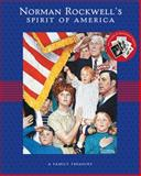 Norman Rockwell's Spirit of America, Norman Rockwell, 1419700650