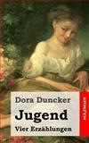 Jugend, Dora Duncker, 148238065X