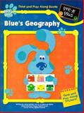 Blue's Geography!, Landoll Inc. Staff, 1561890650