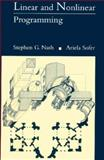 Linear and Nonlinear Programming, Nash, Stephen G. and Sofer, Ariela, 0070460655