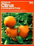Citrus and Subtropical Fruits, Paul Moore and Claude Sweet, 0897210654