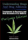 Understanding Drugs and Drug Addiction, Taylor Jensen, 1478340657